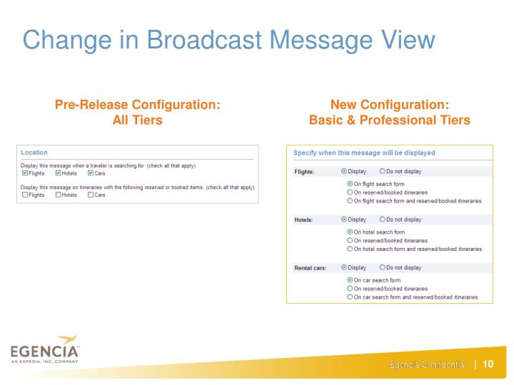Change in Broadcast Message View