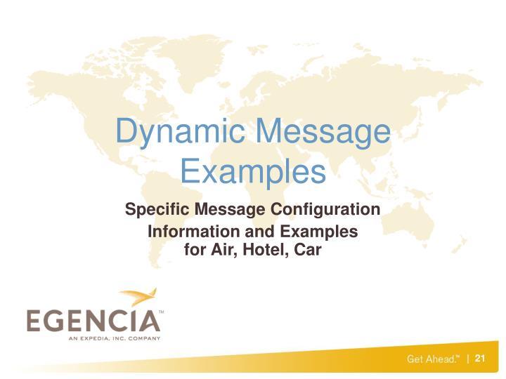 Dynamic Message