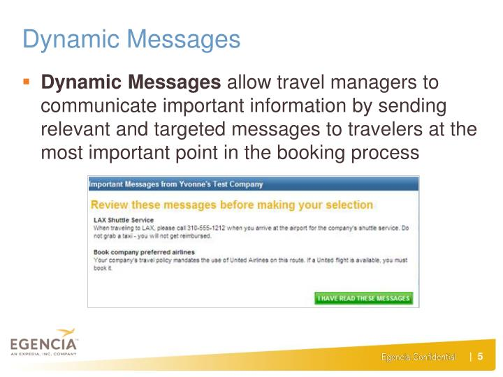 Dynamic Messages
