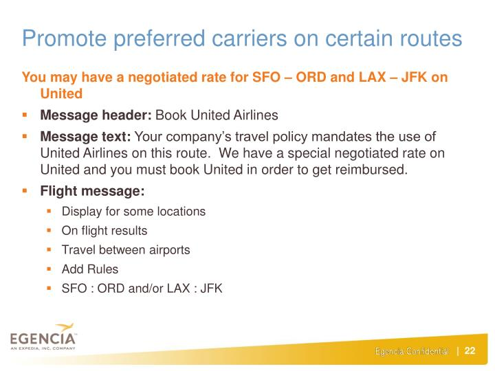 Promote preferred carriers on certain routes