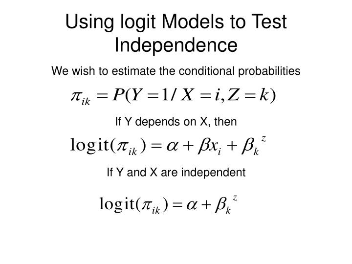 Using logit Models to Test Independence