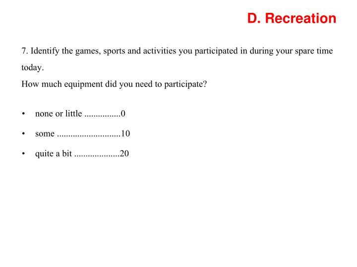 D. Recreation