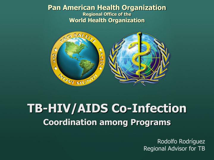 Pan american health organization regional office of the world health organization