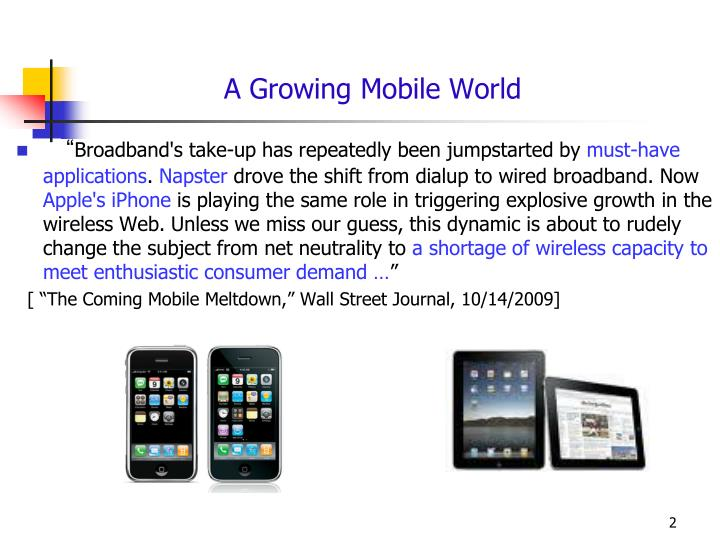 A Growing Mobile World