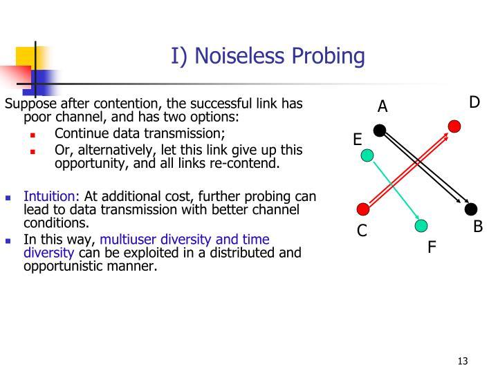 I) Noiseless Probing