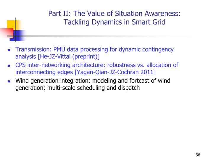 Part II: The Value of Situation Awareness: