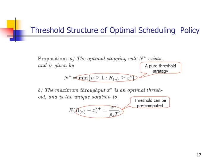 Threshold Structure of Optimal Scheduling  Policy