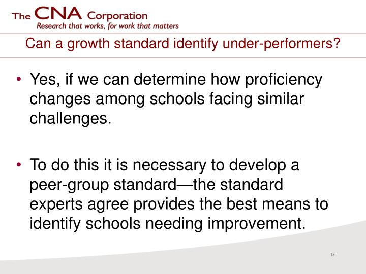 Can a growth standard identify under-performers?