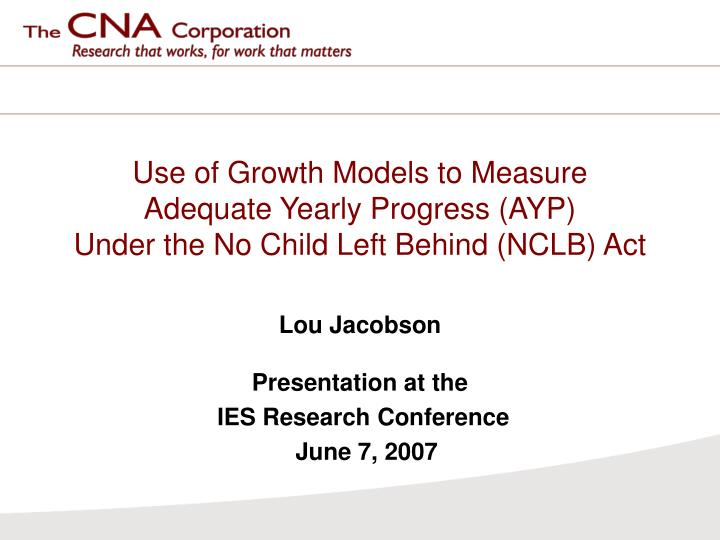 Use of Growth Models to Measure