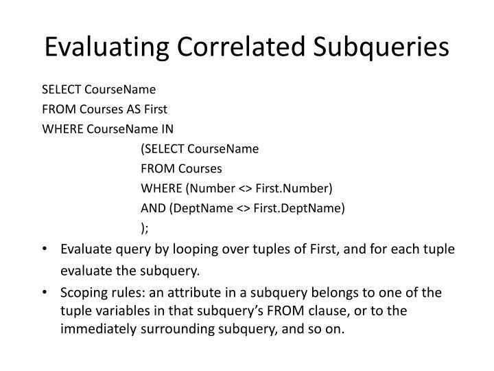 Evaluating Correlated Subqueries