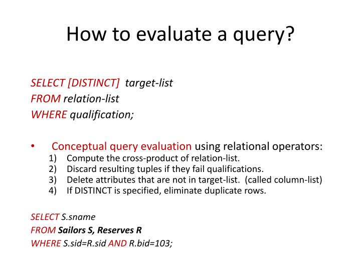 How to evaluate a query?