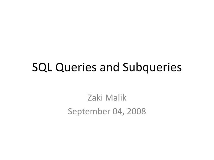 Sql queries and subqueries