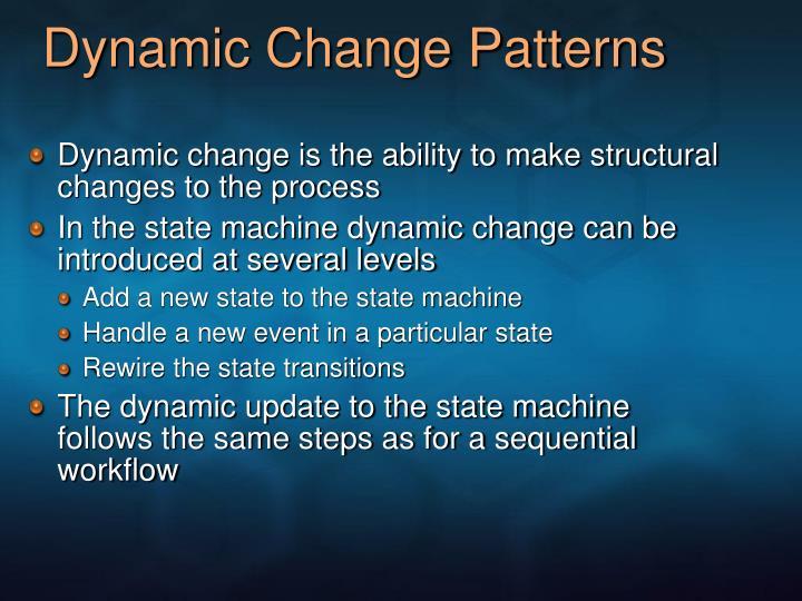 Dynamic Change Patterns