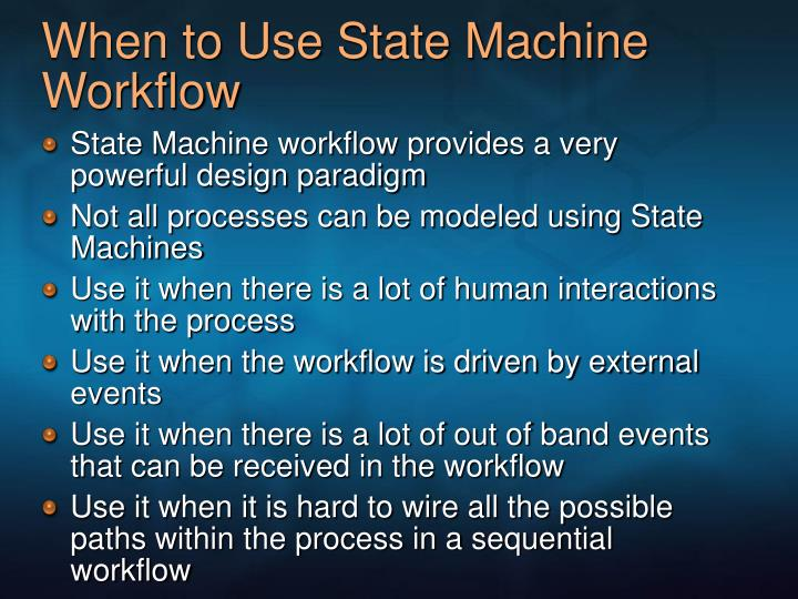 When to Use State Machine