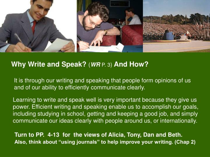 Why Write and Speak?