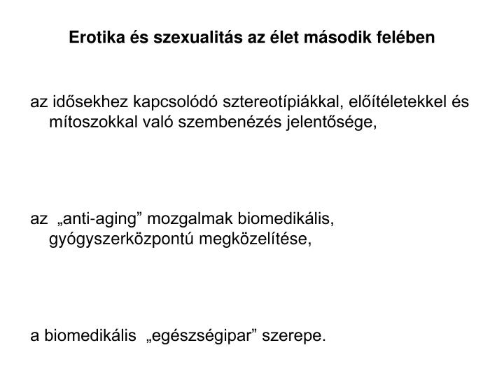 Erotika és szexualitás az élet második felében