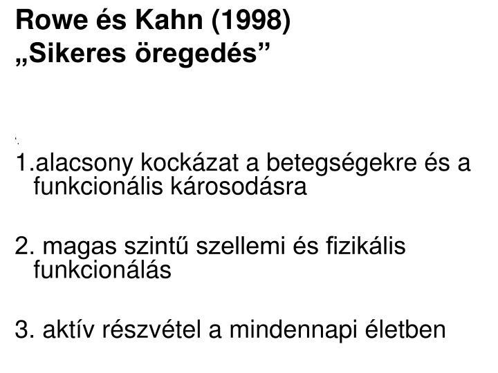 Rowe és Kahn (1998)