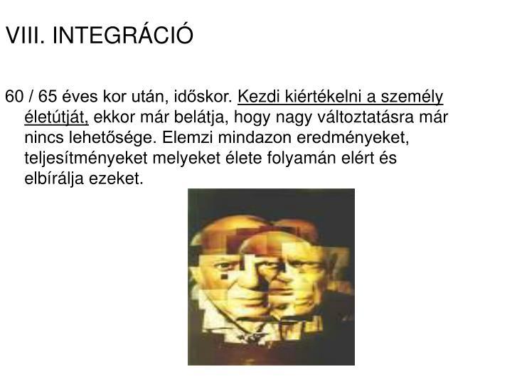 VIII. INTEGRÁCIÓ
