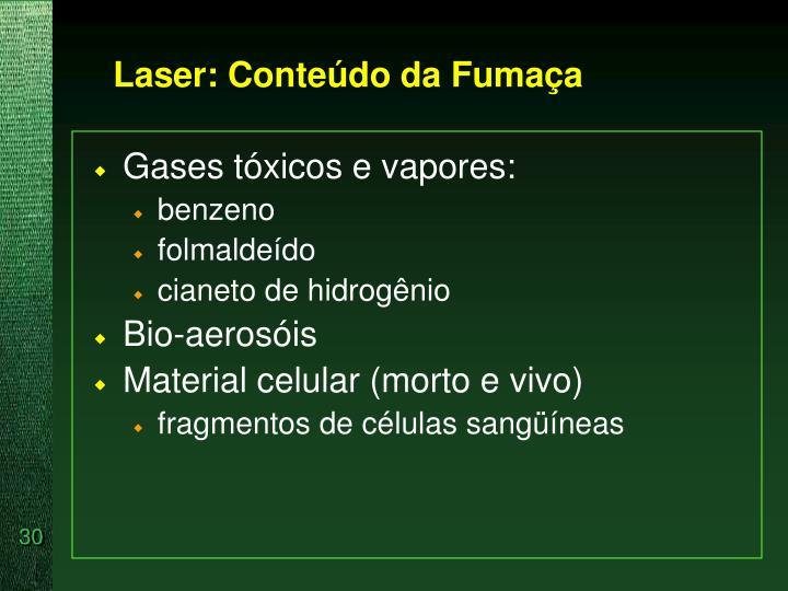 Laser: Conteúdo da Fumaça
