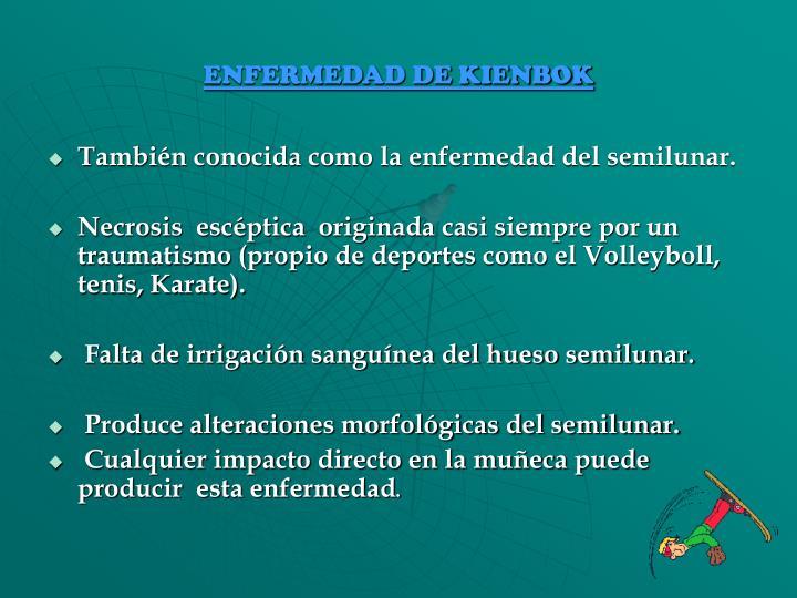 ENFERMEDAD DE KIENBOK