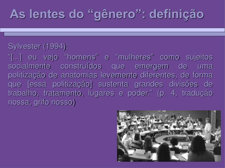 """As lentes do """"gênero"""": definição"""
