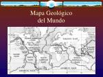 mapa geol gico del mundo