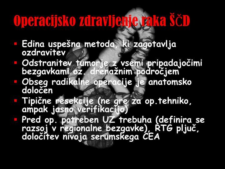 Operacijsko zdravljenje raka ŠČD