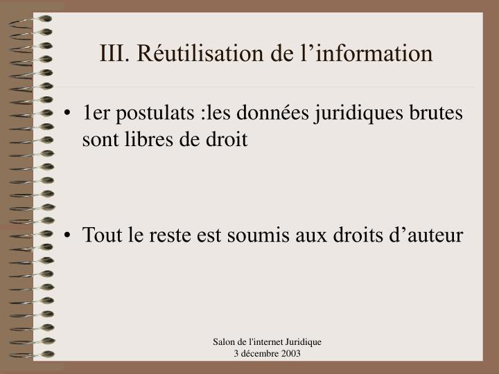 III. Réutilisation de l'information