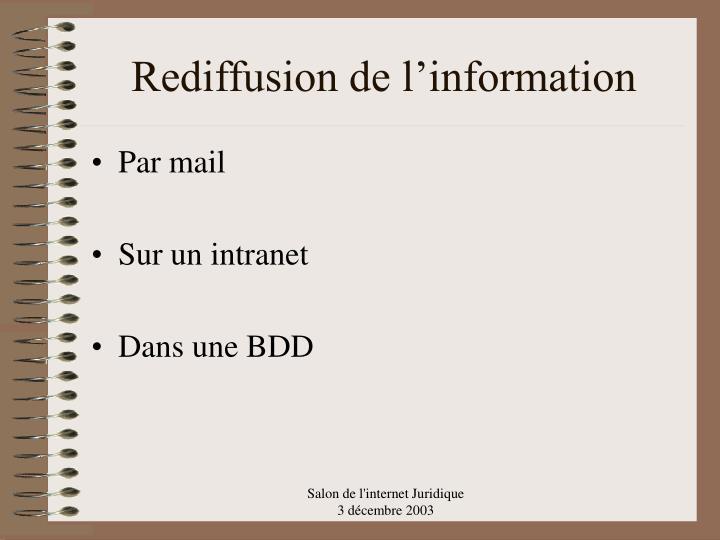 Rediffusion de l'information