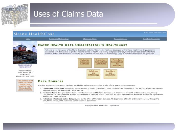 Uses of Claims Data