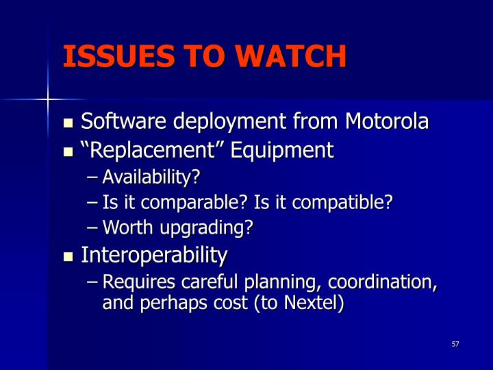 ISSUES TO WATCH