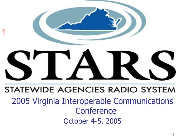 2005 Virginia Interoperable Communications Conference