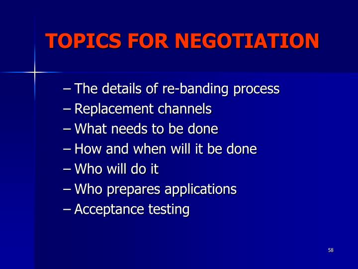 TOPICS FOR NEGOTIATION