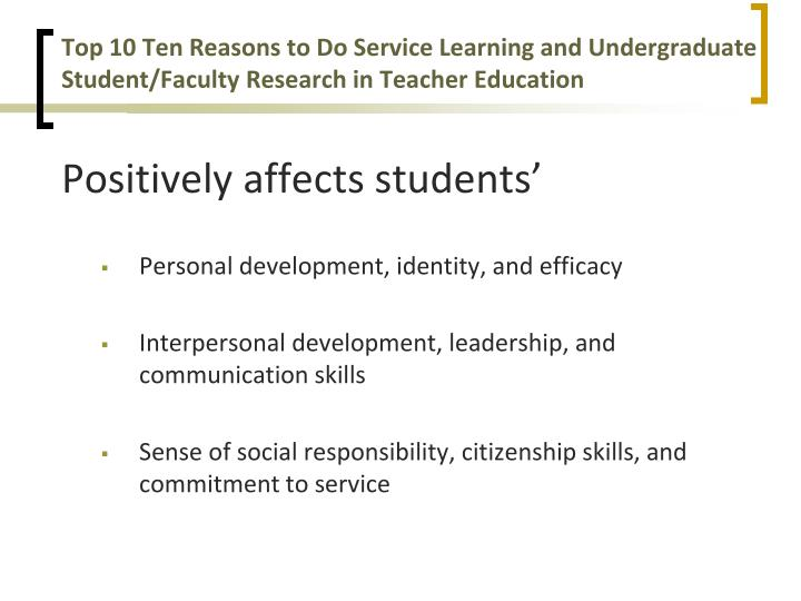 Top 10 Ten Reasons to Do Service Learning and Undergraduate