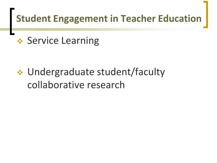 Student Engagement in Teacher Education