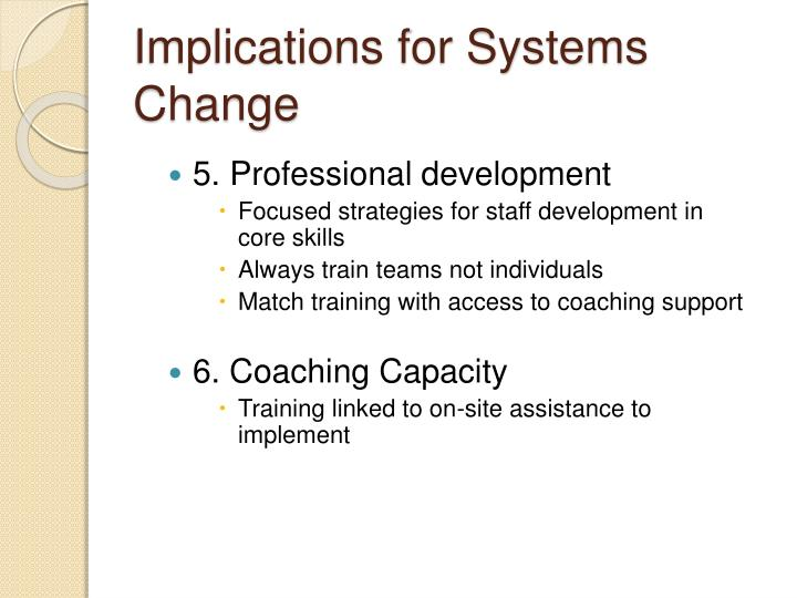 Implications for Systems Change