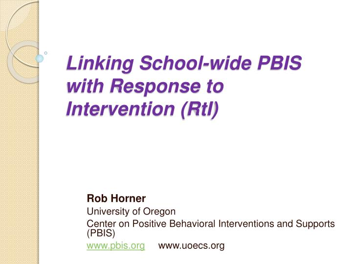 linking school wide pbis with response to intervention rti