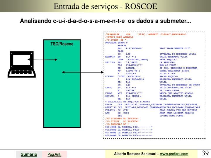 Entrada de serviços - ROSCOE