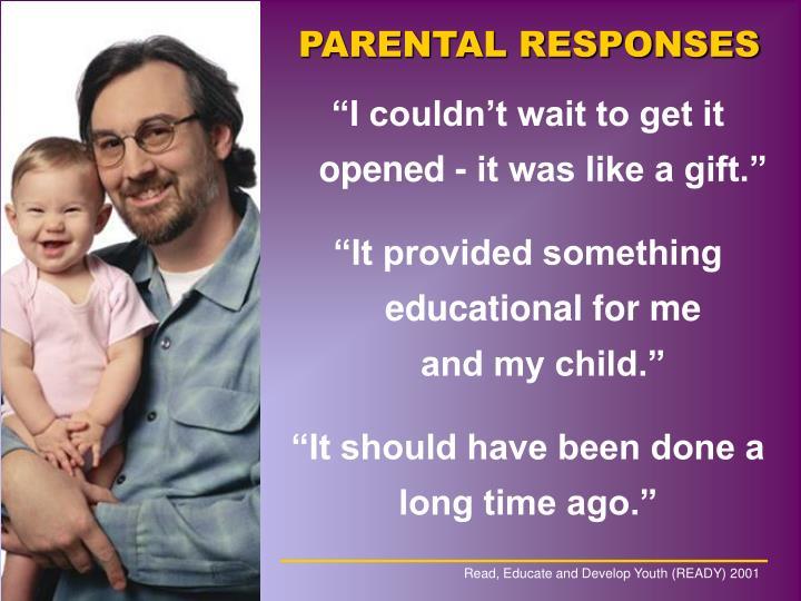 PARENTAL RESPONSES