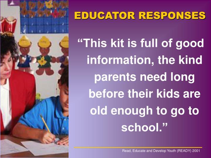 EDUCATOR RESPONSES