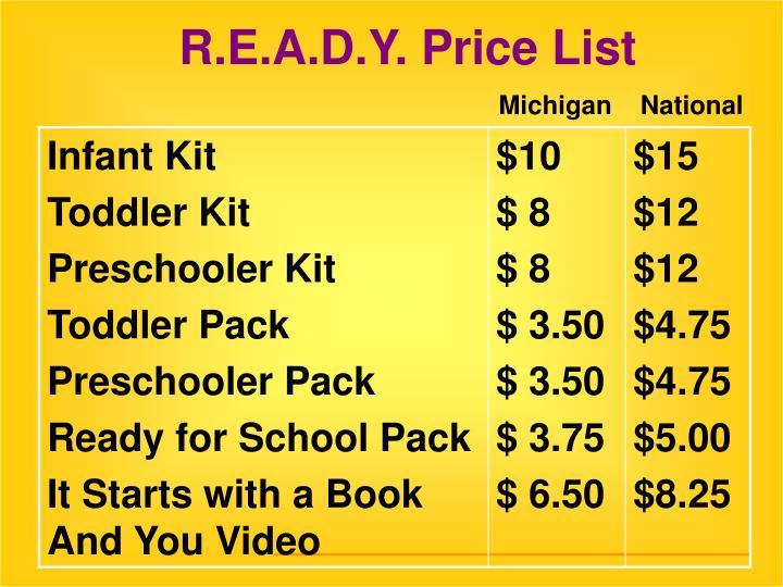 R.E.A.D.Y. Price List