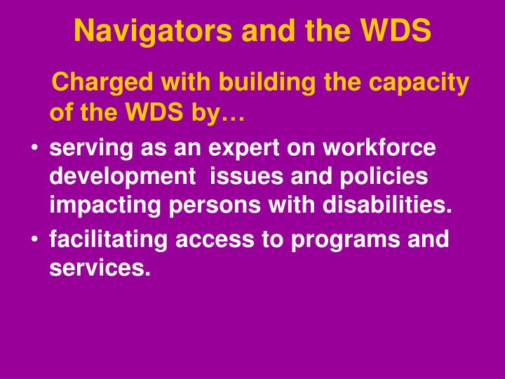 Navigators and the WDS