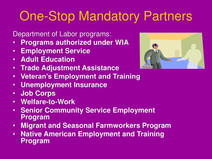 One-Stop Mandatory Partners