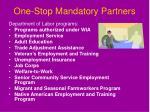 one stop mandatory partners