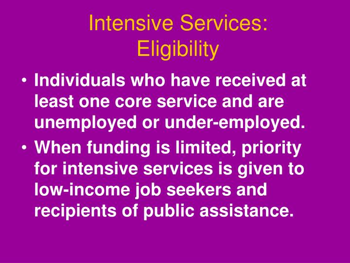 Intensive Services: