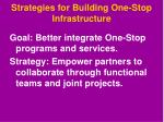 strategies for building one stop infrastructure