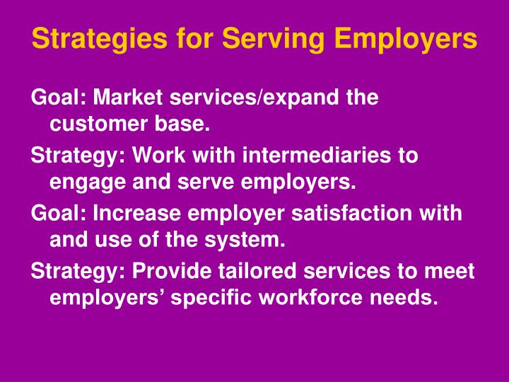 Strategies for Serving Employers