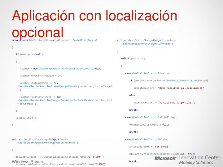 Aplicación con localización opcional