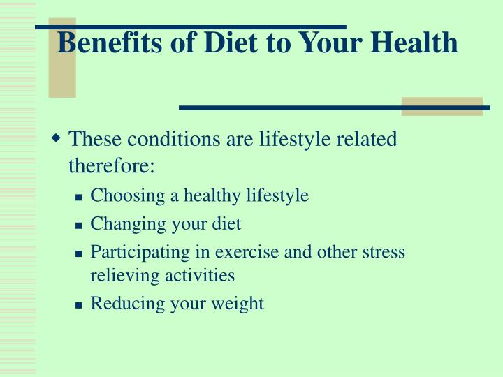 Benefits of Diet to Your Health