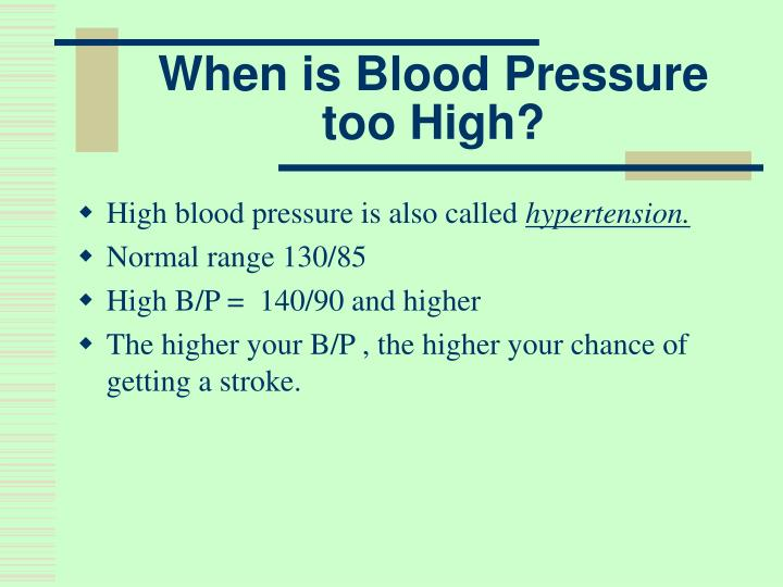 When is Blood Pressure too High?